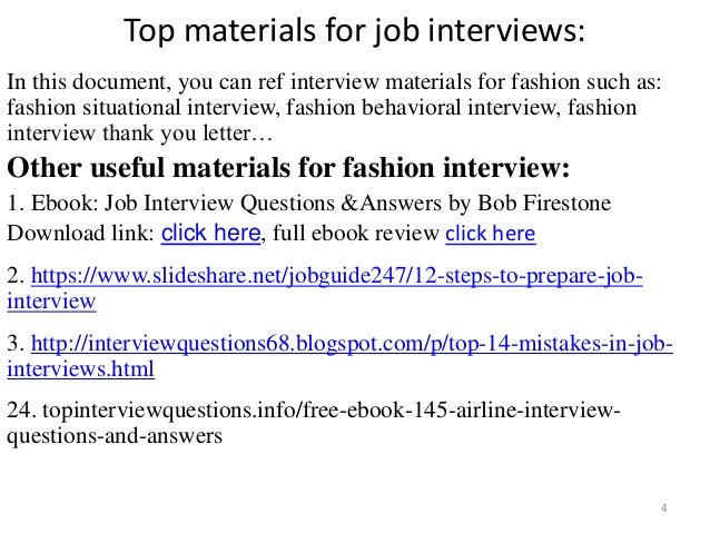 Top materials for job interviews: In this document, you can ref interview materials for fashion such as: fashion situation...