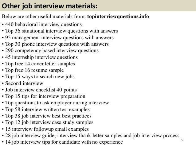 Other job interview materials: Below are other useful materials from: topinterviewquestions.info • 440 behavioral intervie...