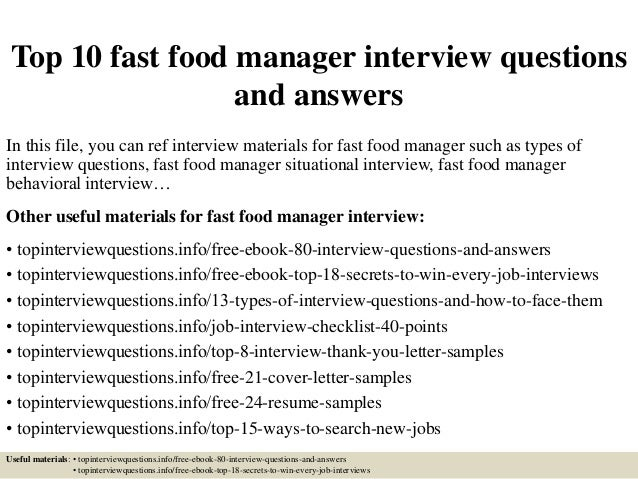 Top 10 Fast Food Manager Interview Questions And Answers In This File, ...