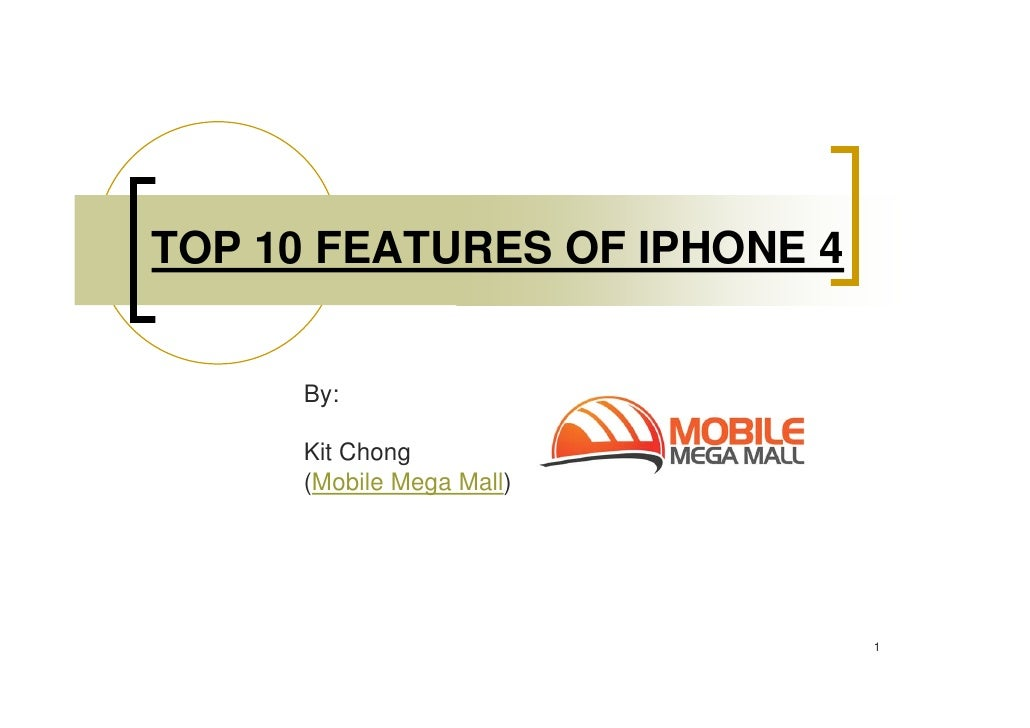 Top 10 features of i phone 4