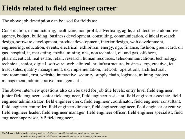 Top  Field Engineer Interview Questions And Answers