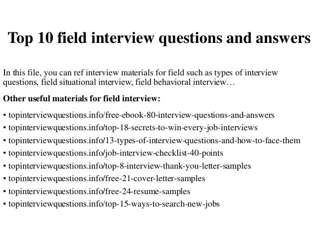 Top 10 Field Interview Questions And Answers In This File, You Can Ref  Interview Materials ...