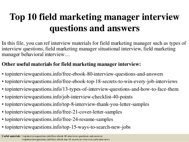 Top 10 field marketing manager interview questions and answers In this  file, ...
