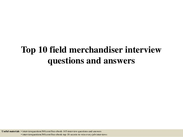 Top 10 Field Merchandiser Interview Questions And Answers Useful Materials  Interviewquestions360com