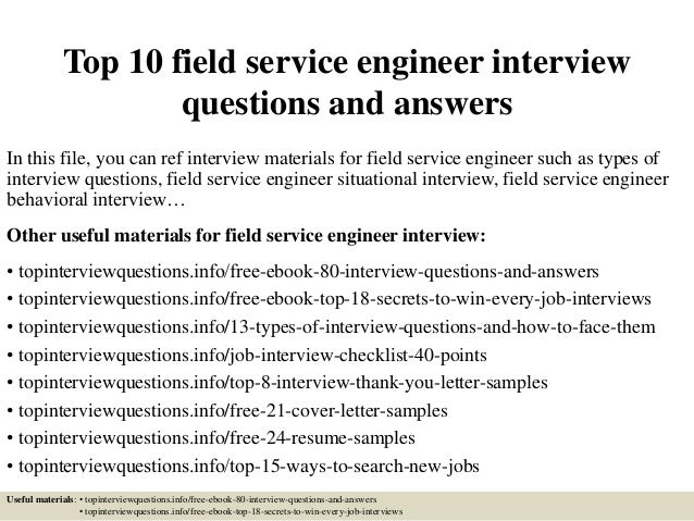 High Quality Top 10 Field Service Engineer Interview Questions And Answers In This File,  ...