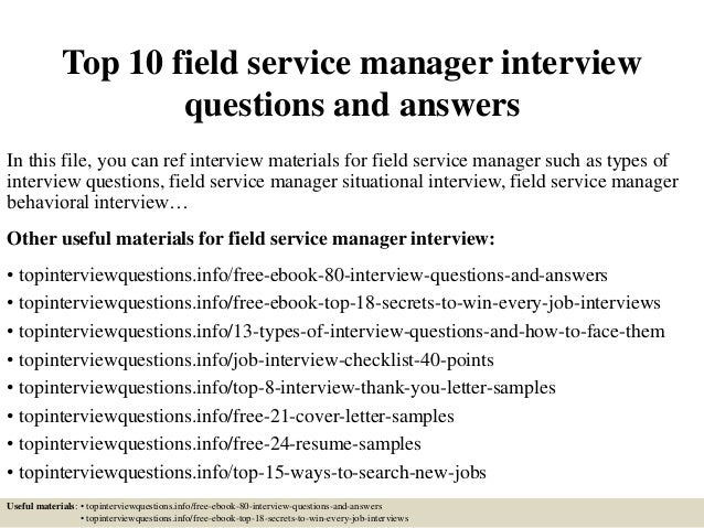 Top 10 field service manager interview questions and answers In this file, you can ref interview materials for field servi...