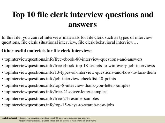 Top 10 File Clerk Interview Questions And Answers In This File, You Can Ref  Interview ...