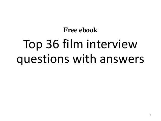 Top 36 film interview questions with answers pdf free ebook top 36 film interview questions with answers 1 fandeluxe Gallery