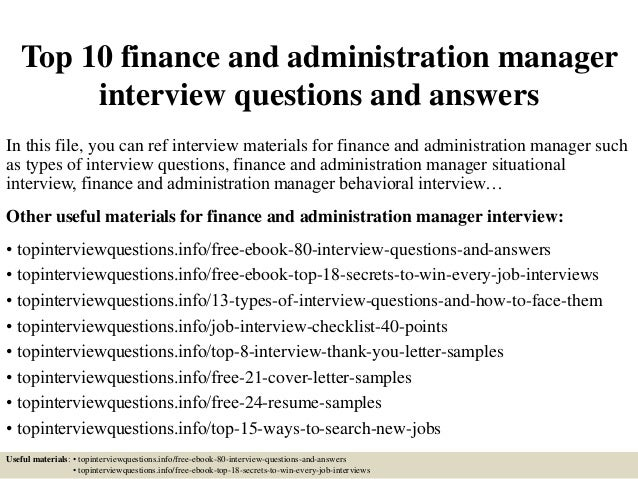 Top 10 finance and administration manager interview questions and answers In this file, you can ref interview materials fo...