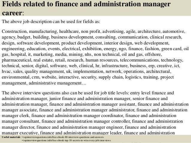 17 fields related to finance and administration manager career the above job description. Resume Example. Resume CV Cover Letter
