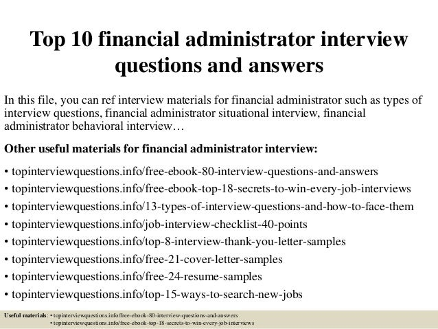Top 10 Financial Administrator Interview Questions And Answers In This  File, You Can Ref Interview ...