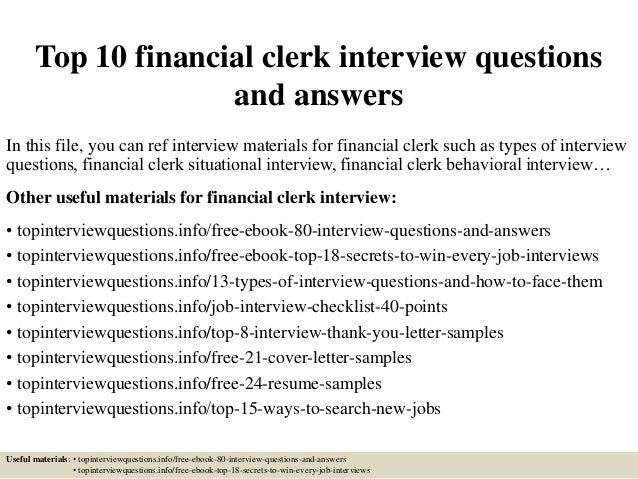 Top 10 Financial Clerk Interview Questions And Answers In This File, You  Can Ref Interview ...