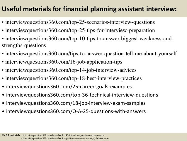 ... 14. Useful Materials For Financial Planning Assistant Interview: ...
