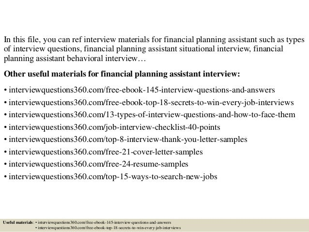 Amazing ... 2. In This File, You Can Ref Interview Materials For Financial Planning  Assistant Such As Types Of Interview Questions ...