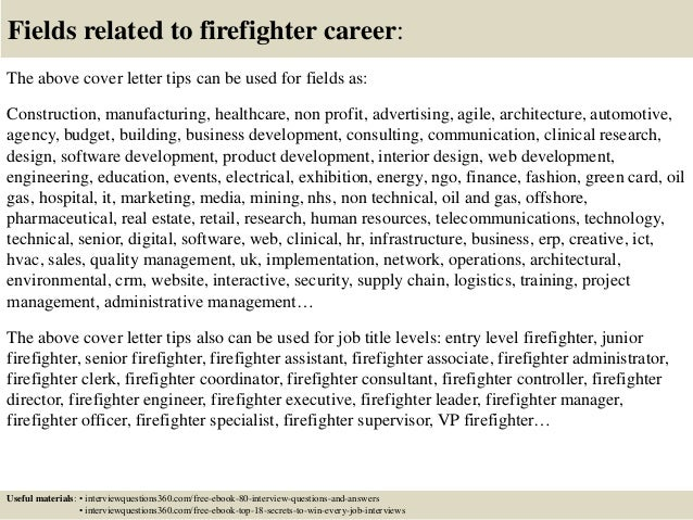Top 10 firefighter cover letter tips 16 fields related to firefighter career the above cover letter altavistaventures Image collections
