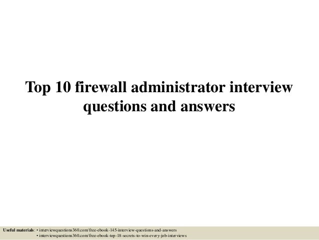 top 10 firewall administrator interview questions and answers useful materials interviewquestions360com - Linux Administrator Interview Questions And Answers