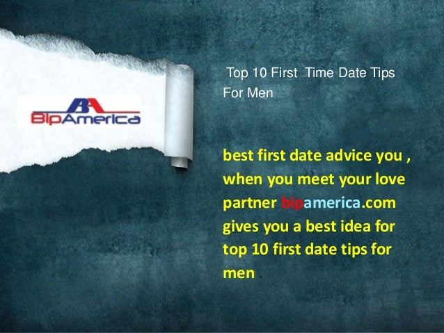 Best tips for first date