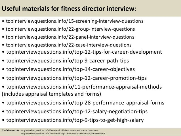 ... 15. Useful Materials For Fitness Director Interview: ...