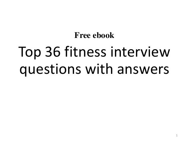 Top 36 fitness interview questions with answers pdf free ebook top 36 fitness interview questions with answers 1 fandeluxe Gallery
