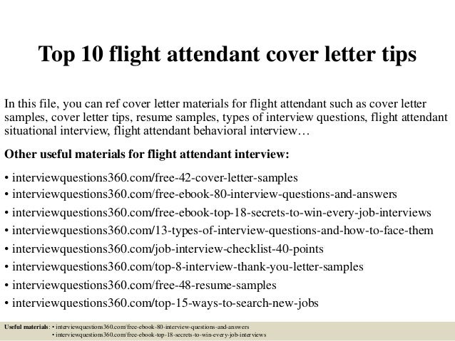 Top 10 Flight Attendant Cover Letter Tips In This File, You Can Ref Cover  Letter ...
