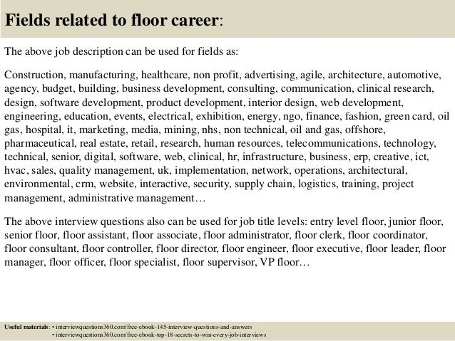 Top 10 floor interview questions and answers