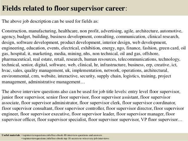 ... 17. Fields Related To Floor Supervisor Career: The Above Job Description  ...