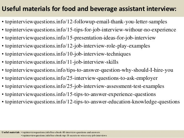 Top 10 food and beverage assistant interview questions and answers