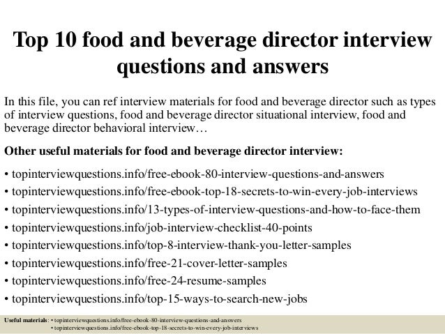 Top 10 Food And Beverage Director Interview Questions And Answers In This  File, ...