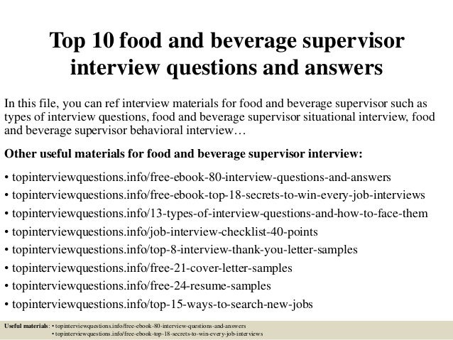 Delightful Top 10 Food And Beverage Supervisor Interview Questions And Answers In This  File, ...