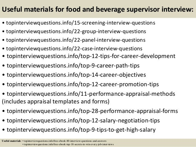 15 useful materials for food and beverage supervisor interview - Supervisor Interview Questions
