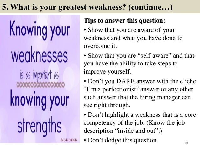 describe your strengths and weaknesses
