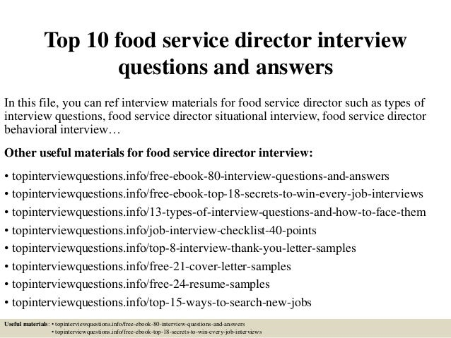 Top 10 Food Service Director Interview Questions And Answers In This File