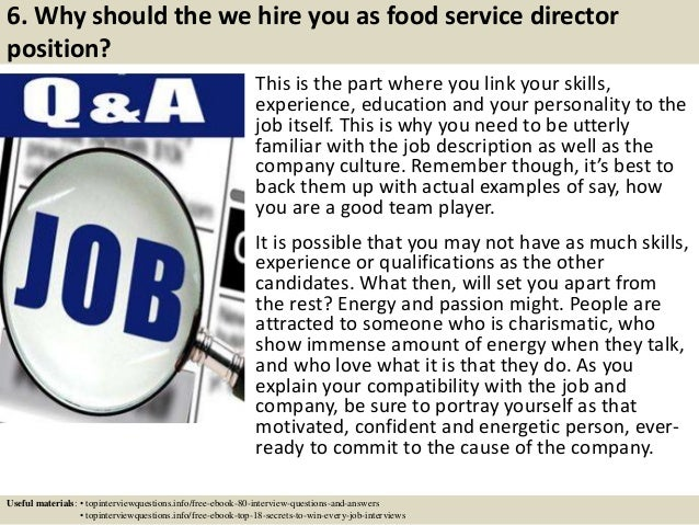 7 6 Why Should The We Hire You As Food Service Director
