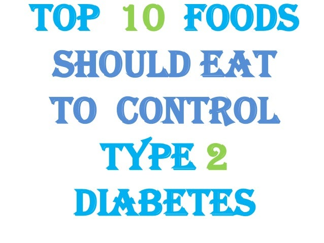 Why You Should Eat Healthy Food For Diabetics India 10 Foods