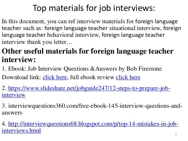 ... Tips To Prepare For Foreign Language Teacher Interview; 4.