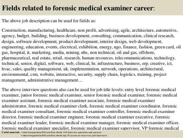 Exceptional ... 18. Fields Related To Forensic Medical Examiner Career: The Above Job  Description ...