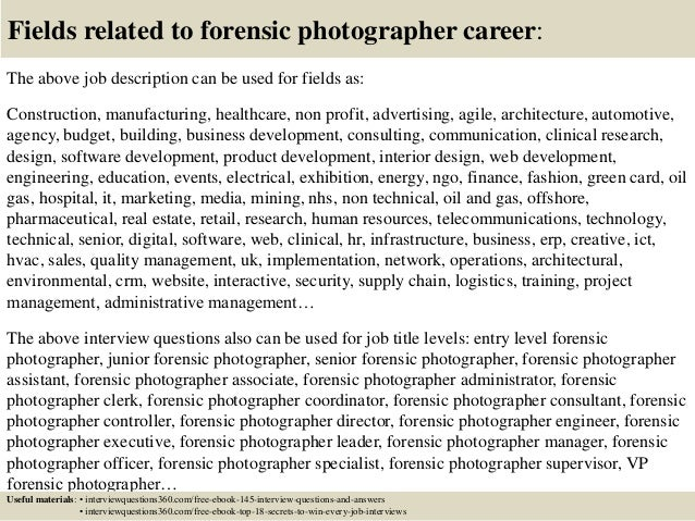 18 Fields Related To Forensic Photographer Career The Above Job Description