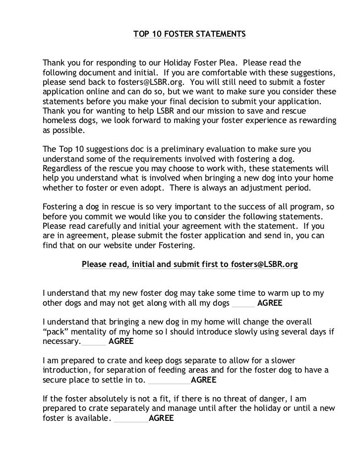 TOP 10 FOSTER STATEMENTSThank you for responding to our Holiday Foster Plea. Please read thefollowing document and initial...