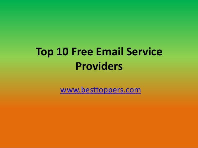 Top 10 Free Email Service Providers www.besttoppers.com