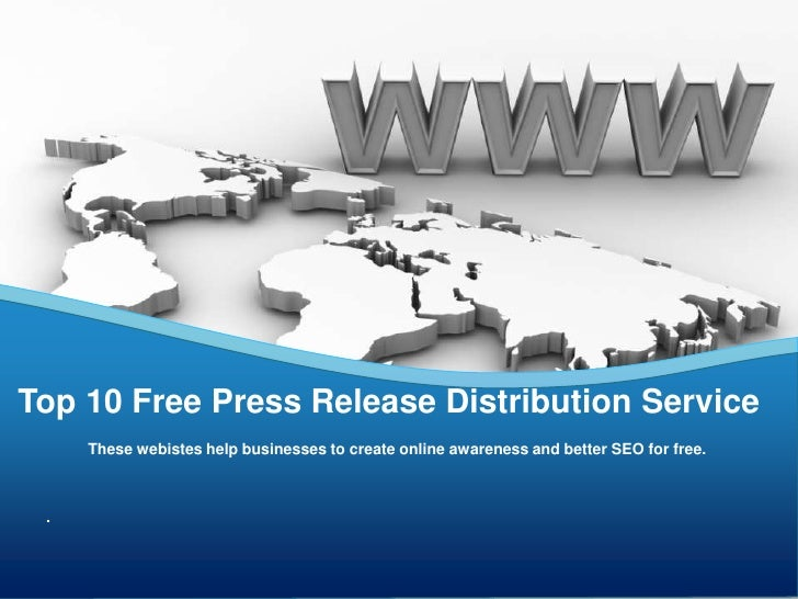 These webistes help businesses to create online awareness and better SEO for free.<br />Top 10 Free Press Release Distribu...