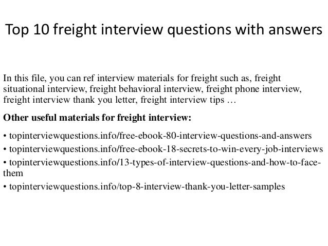 High Quality Top 10 Freight Interview Questions With Answers In This File, You Can Ref  Interview Materials ...