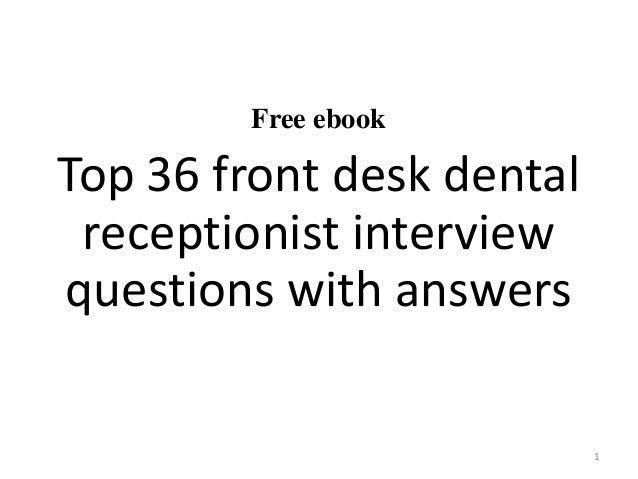 Top 10 front desk dental receptionist interview questions ...
