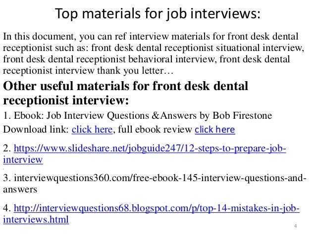 Wonderful ... Front Desk Dental Receptionist Interview; 4. Top Materials For Job ... Good Ideas