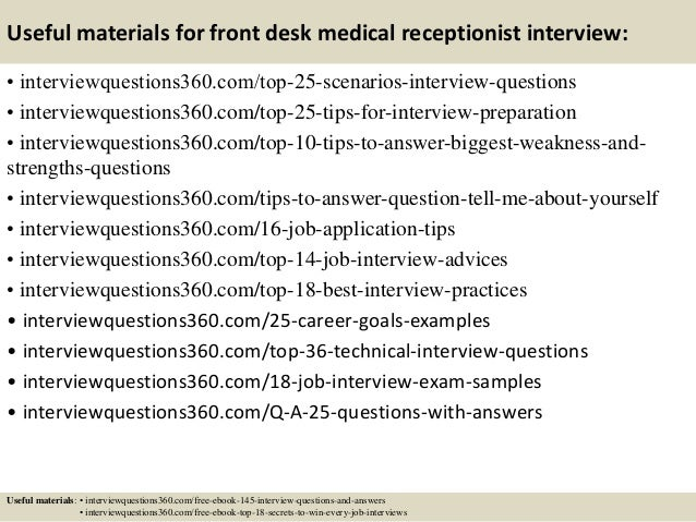 Superior ... 14. Useful Materials For Front Desk Medical Receptionist Interview: ... Amazing Ideas