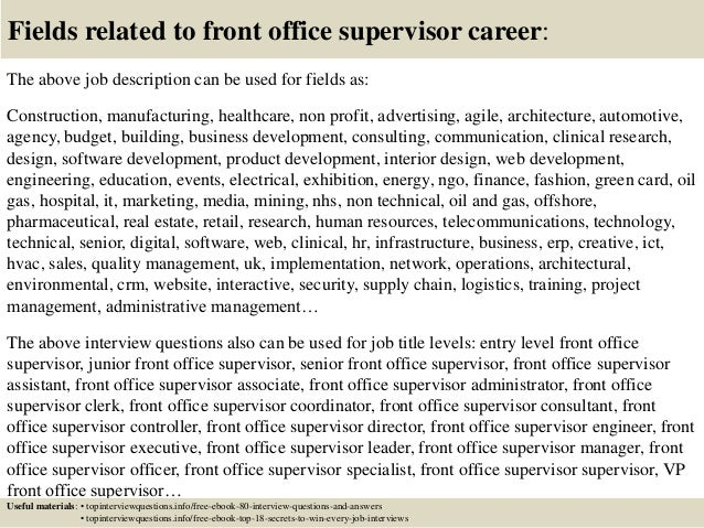 Top 10 front office supervisor interview questions and answers – Office Supervisor Job Description