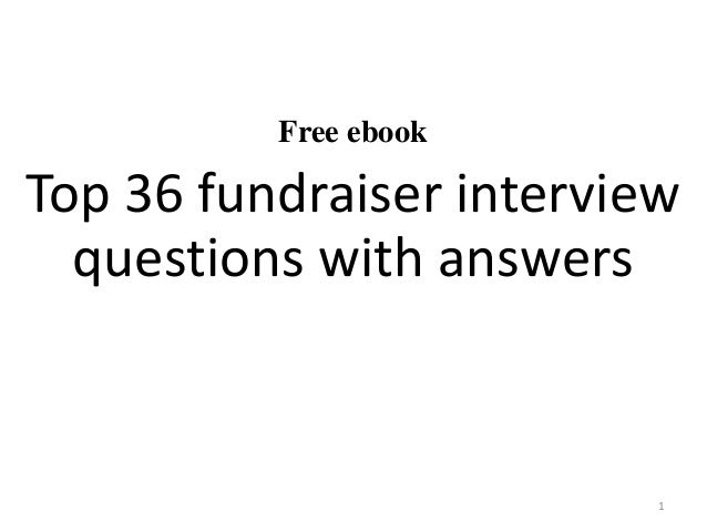 Free ebook Top 36 fundraiser interview questions with answers 1