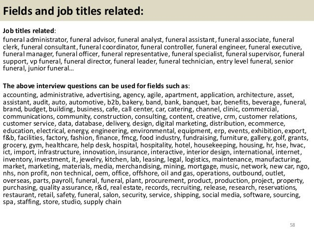 ... Funeral Interview Questions And Answers 57; 58.