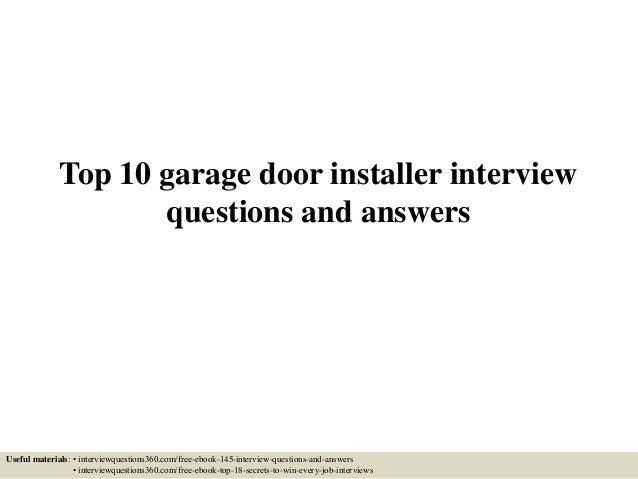 top 10 garage doorstop10garagedoor installerinterviewquestionsandanswers1638jpgcb1433429352