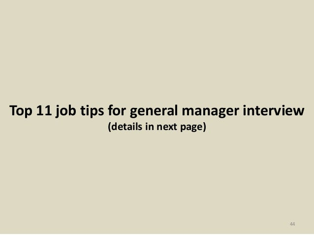 Top 11 job tips for general manager interview (details in next page) 44