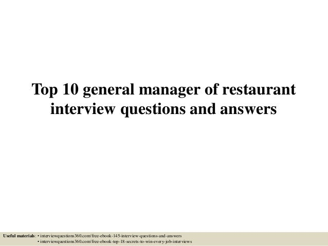 Lovely Top 10 General Manager Of Restaurant Interview Questions And Answers Useful  Materials: U2022 Interviewquestions360.